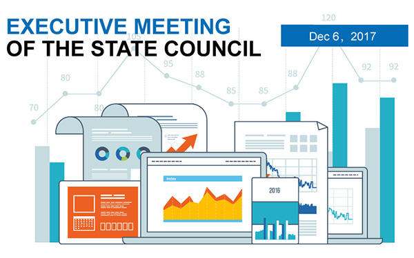 Quick view: State Council executive meeting on Dec. 6