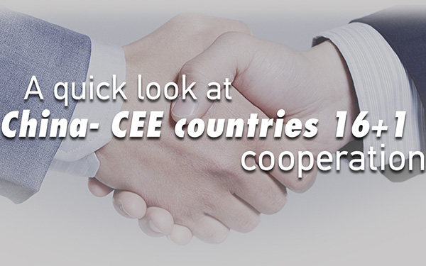 A quick look at China-CEE countries 16+1 cooperation