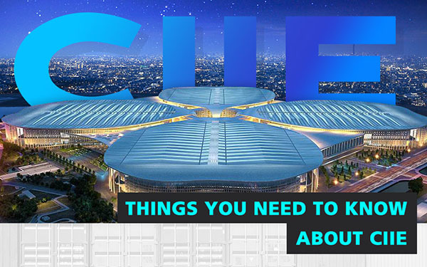 Things you need to know about CIIE